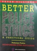 Better Police Ethics a Practical Guide