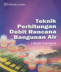 Image of Teknik Perhitungan Debit Rencana Bangunan Air
